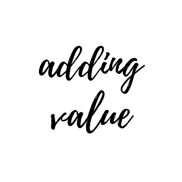 My General Life - Adding Value