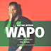 Nay Wa Mitego - Wapo (Download New Audio)