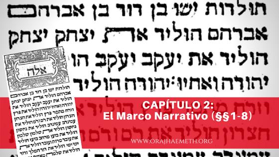 אורח האמת-Oraj HaEmeth: Capítulo 2: El Marco Narrativo (§§1-8)