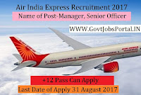 Air India Express Recruitment 2017– 28 Manager, Senior Officer