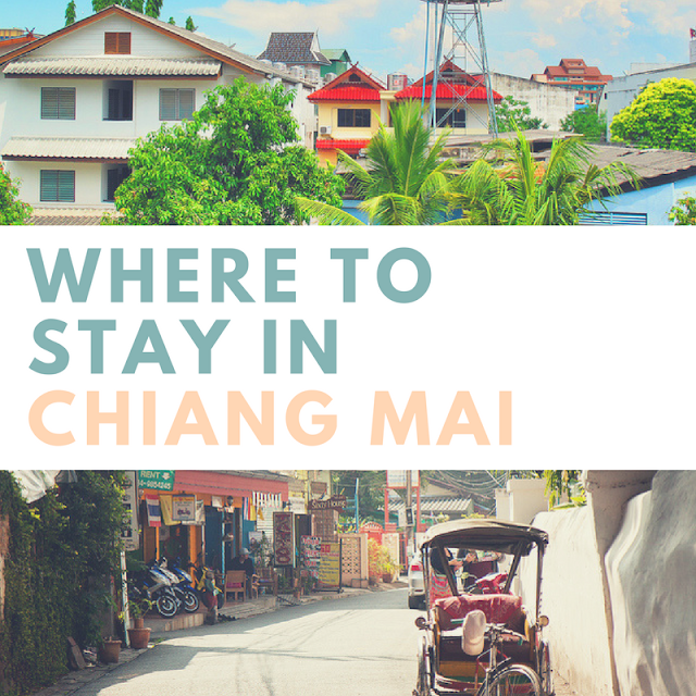 Where to stay in Chiang Mai?