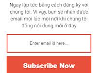 Tạo Khung SUBSCRIBE Đẹp Cho Blogspot