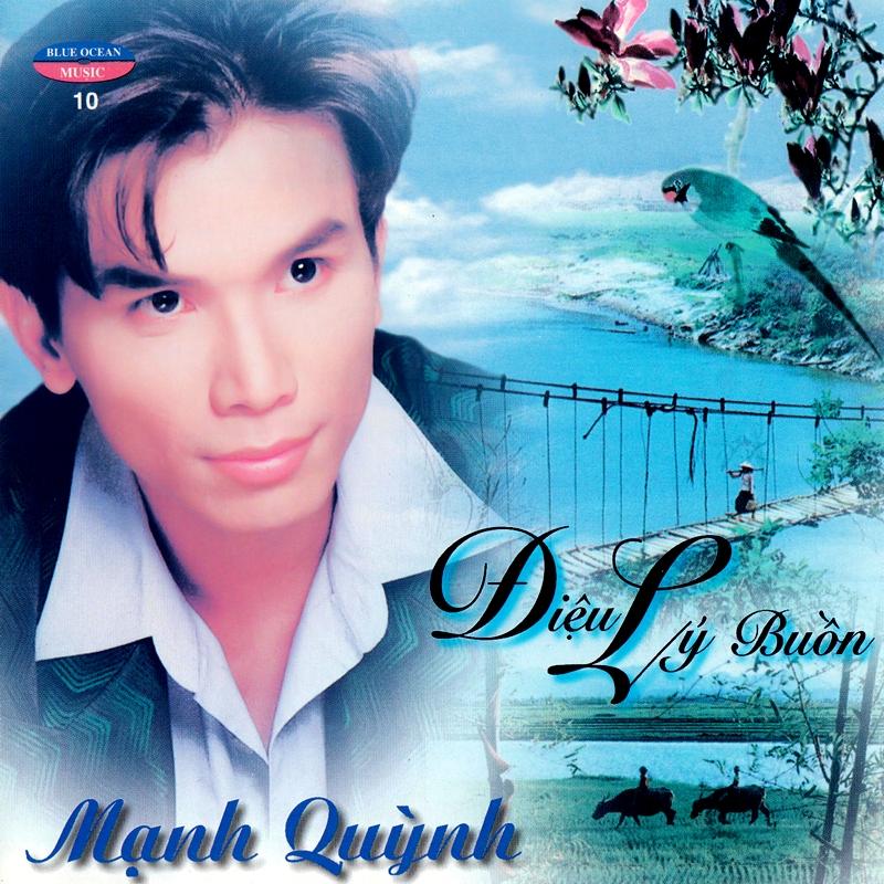 Blue Ocean CD010 - Mạnh Quỳnh - Điệu Lý Buồn (NRG)