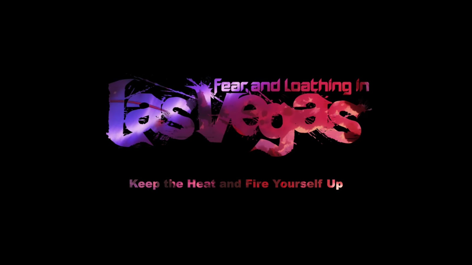 Mv Fear And Loathing In Las Vegas Keep The Heat And Fire