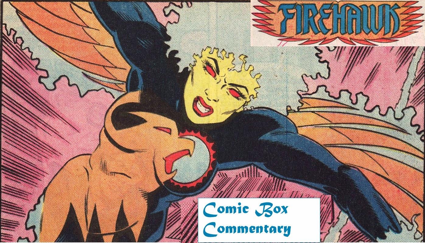 Supergirl Comic Box Commentary: Firehawk Comic Box Commentary