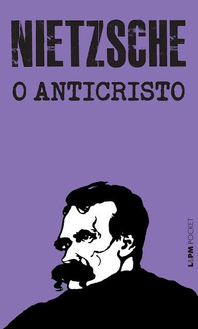 O Anticristo - Friedrich Wilhelm Nietzsche