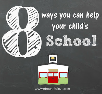 http://www.abountifullove.com/2015/09/8-ways-you-can-help-your-childs-school.html