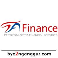 Lowongan Kerja Terbaru PT Toyota Astra Financial Services 2019