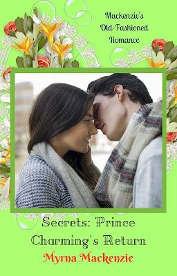 Secrets Book 2: Prince Charming's Return by Myrna Mackenzie