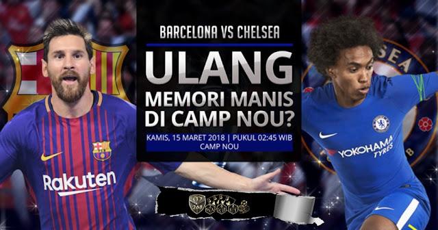Prediksi Barcelona Vs Chelsea, Kamis 15 Maret 2018 Pukul 02.45 WIB @ SCTV