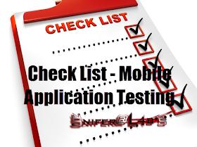 Snifer@L4b's: Check List - Mobile Application Testing II