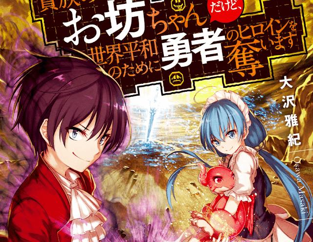 Kizoku no Obotchan Dakedo, Sekaiheiwa no Tameni Yuusha no Hiroin o Ubaimasu (Novela Ligera en español)