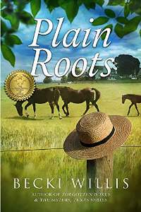 Plain Roots by Becki Willis