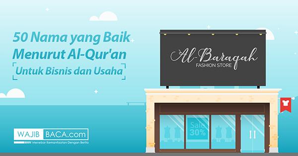 50 Nama yang Baik Menurut Al-Qur'an Untuk Bisnis dan Usaha Anda