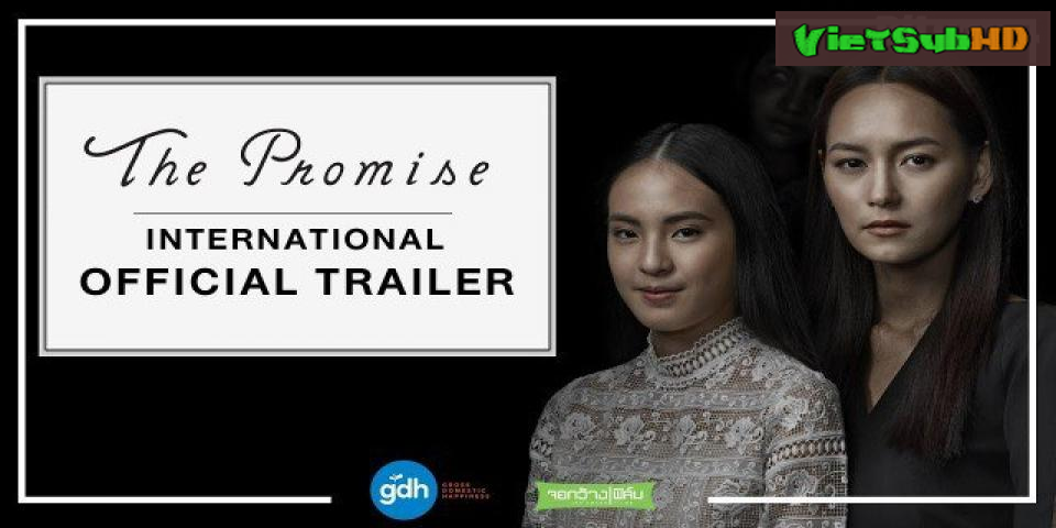 Phim Giao Ước Chết VietSub HD | The Promise 2017