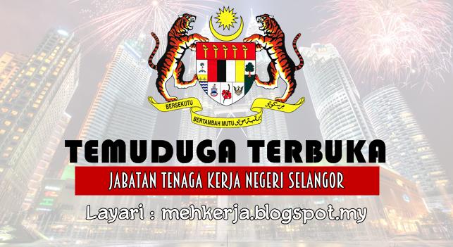 Temuduga Terbuka Terkini 2016 di Jabatan Tenaga Kerja Negeri Selangor