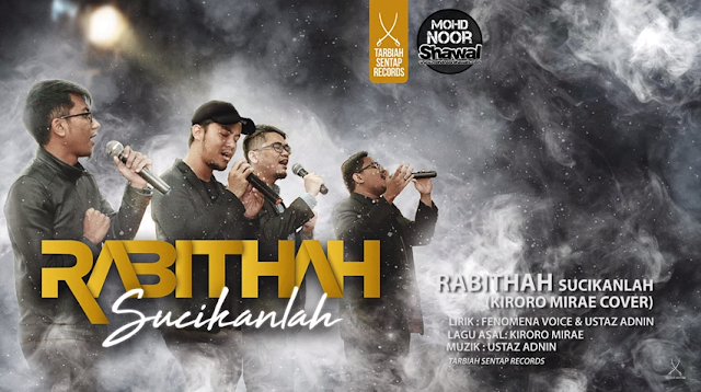 Lirik Rabithah - Sucikanlah (Kiroro Mirai e Cover)