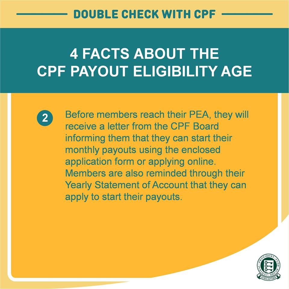 A CPF Board spokesman said the letter was sent to CPF members to inform them that they can start their monthly payouts by completing an application form with their bank account details or to apply online.