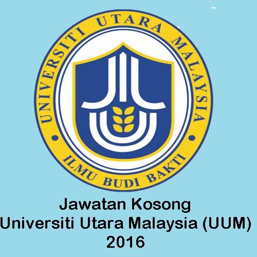 jawatan kosong uum 2016, jawatan kosong Universiti Utara Malaysia (UUM) terkini, cara memohon kerja kosong uum 2016