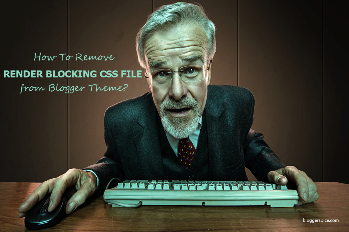 How to eliminate render blocking CSS bundle Files from Blogger Theme?