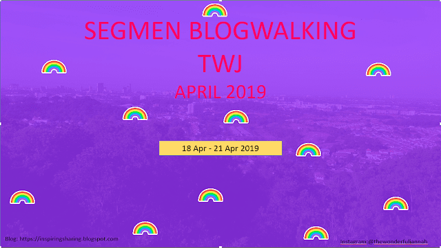 SEGMEN BLOGWALKING TWJ APRIL 2019