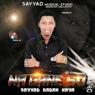 Sayyad Gadan Kaya Na Gane So Album