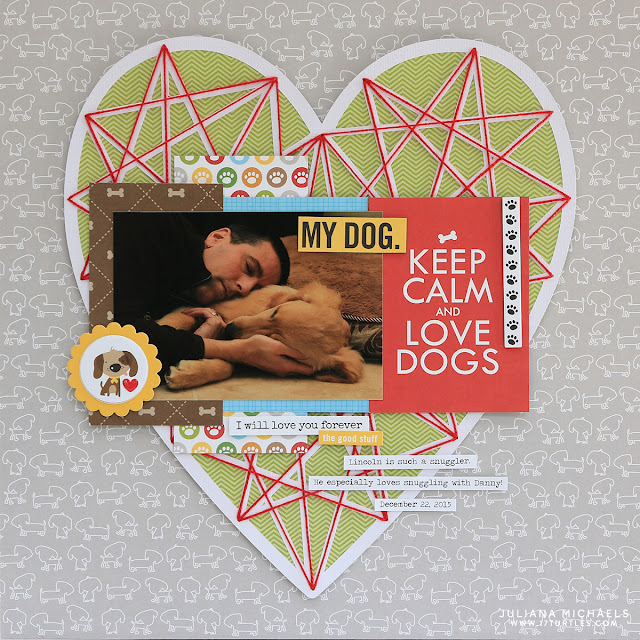 My Dog Scrapbook Page by Juliana Michaels featuring String Art Heart Digital Cut File 17turtles and Bella Blvd