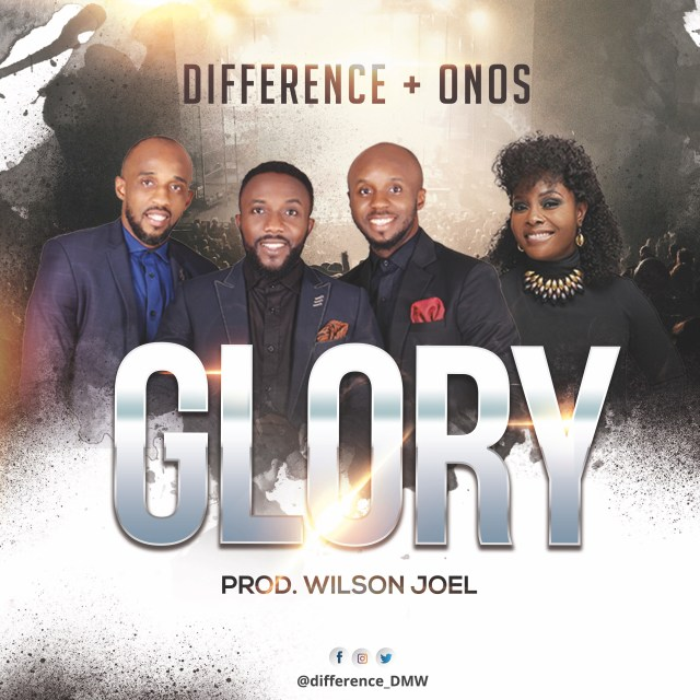 Audio: Difference Ft Onos Ariyo-Glory
