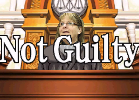 Judge Debra Nelson in Phoenix Wright: Ace Attorney declaring Not Guilty.