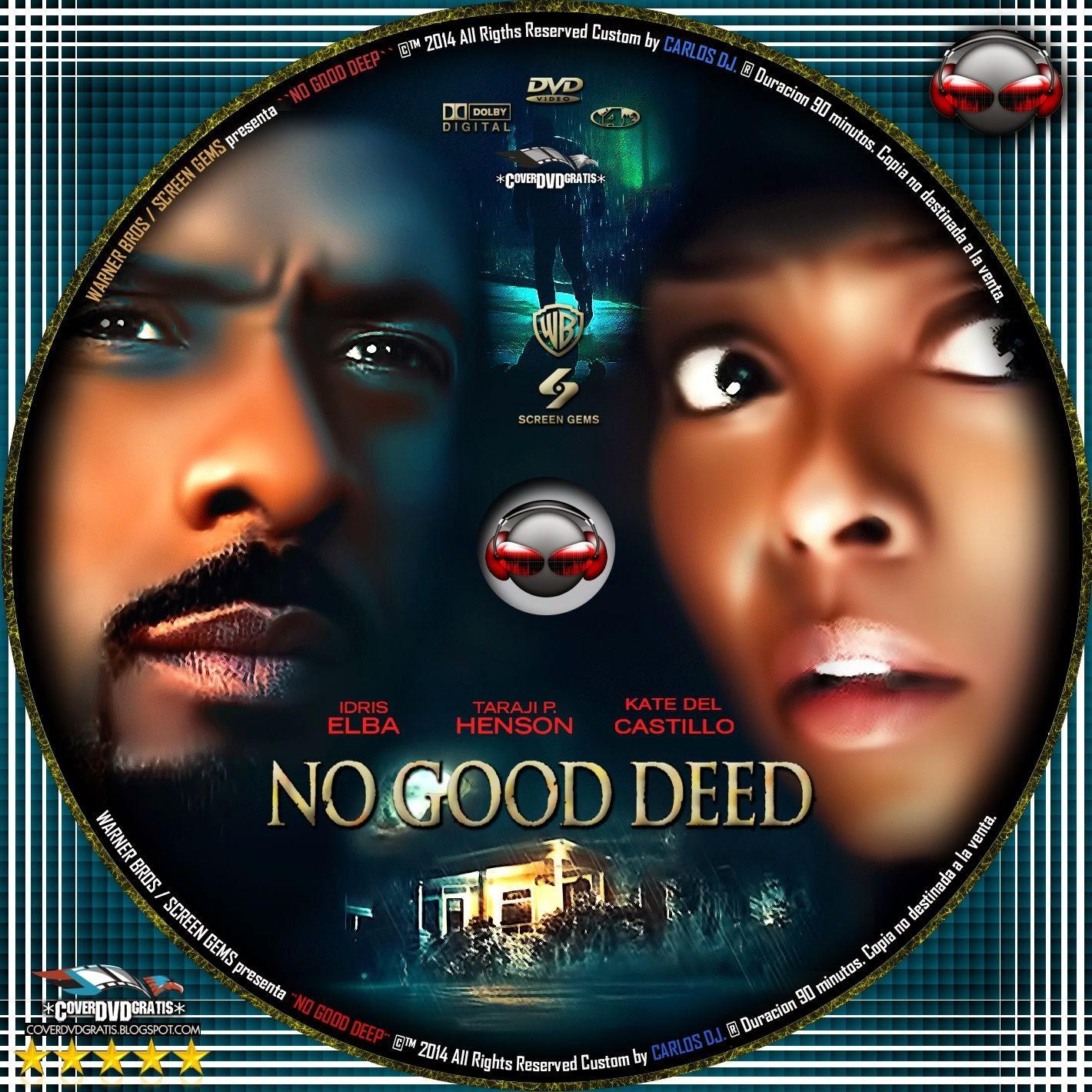 No Good Deed 2014 DVD COVER - CoverDvdGratis