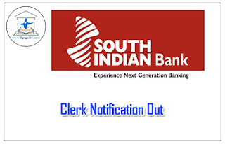 South Indian Bank Clerk Recruitment Notification Out: