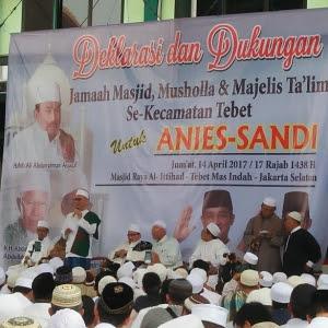 Jamaah Masjid, Musholla Dan Majelis Taklim Se-Tebet Deklarasi Dukung Anies-Sandi