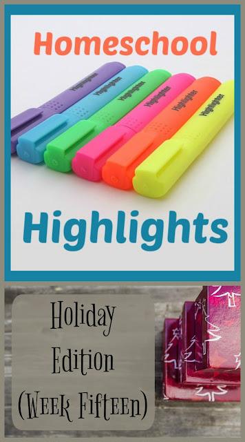 Homeschool Highlights Holiday Edition - Week Fifteen on Homeschool Coffee Break @ kympossibleblog.blogspot.com