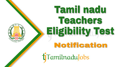 TNTET notification 2019 , Latest TNTET notification 2019