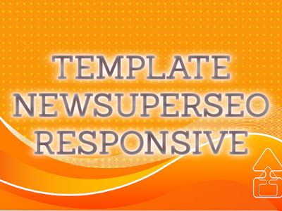 Template Terbaru 2017 New Super Seo - Seo Friendly Download Gratis