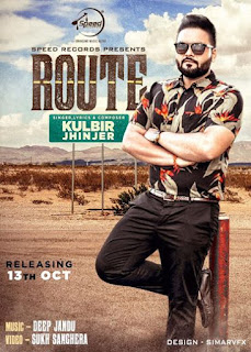 Route Lyrics - Kulbir Jhinjer | Deep Jandu Song