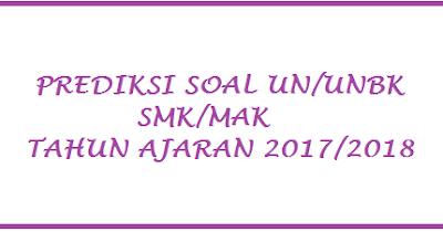 Soal UN Bahasa Indonesia SMK 2018 Semua Paket Keahlian