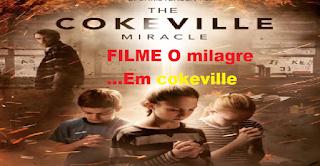 Filme - O milagre em cokeville - Dublado e Legendado
