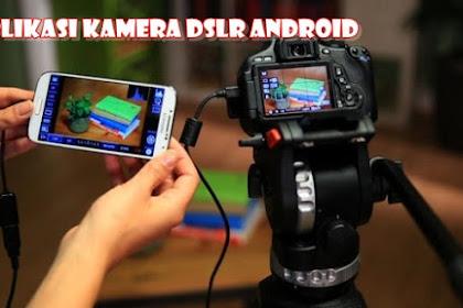 Aplikasi yang bisa Sulap Kamera Biasa Menjadi DSLR Canon