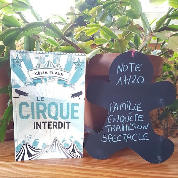 Le cirque interdit de Célia Flaux