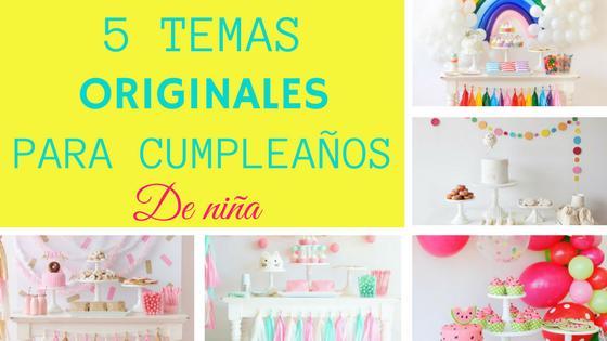 temas originales para cumpleaños de niña