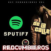 https://www.redcumbieros.com/2018/11/de-la-calle-sputify-cumbia-2018.html