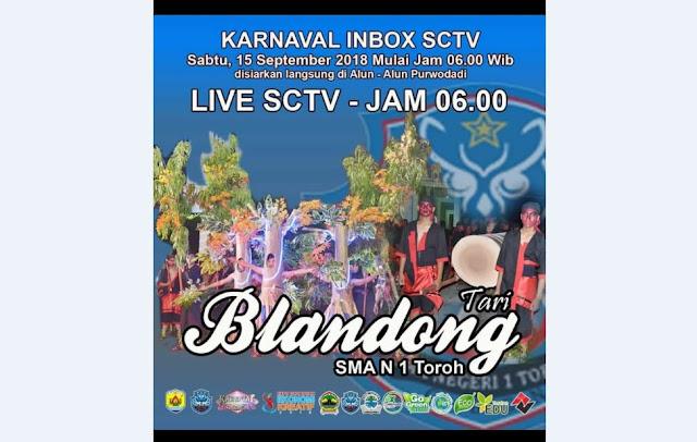 Tari Blandong SMA Negeri Toroh Akan Ikut Memeriahkan Karnaval Inbox SCTV Live Purwodadi