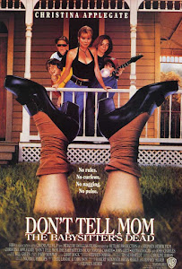 Don't Tell Mom the Babysitter's Dead Poster