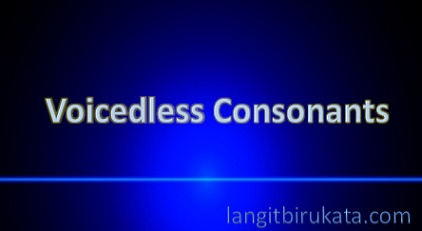 Voicedless Consonants