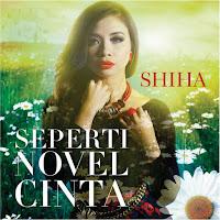 Lirik Lagu Shiha Seperti Novel Cinta