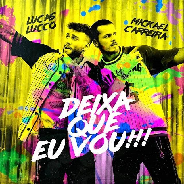 Mickael Carreira feat. Lucas Lucco - Deixa Que Eu Vou (Starring Magga Braco)