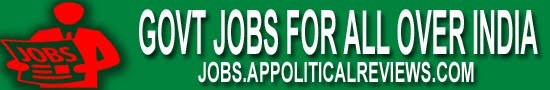 Government Jobs 2020, Latest Govt Jobs Vacancies daily Updated - jobs.appoliticalreviews.com