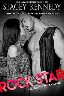Rock Star (Bad Boy Homecoming Book 5) by Stacey Kennedy
