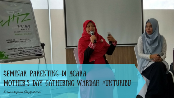 Ibu Citra dan Moderator Parenting Mother's Day Gathering Wardah - kesumariyanti